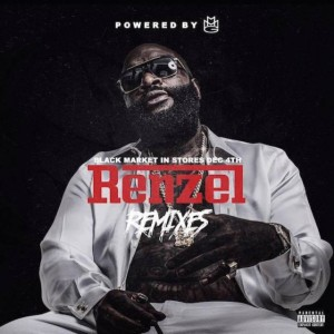 rick-ross-renzel-remixes-640x640