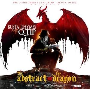 busta-rhymes-and-q-tip-abstract-dragon-mixtape